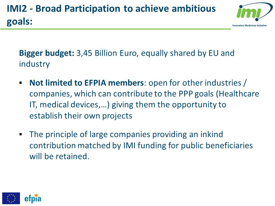 IMI2 - Broad Participation to achieve ambitious goals: