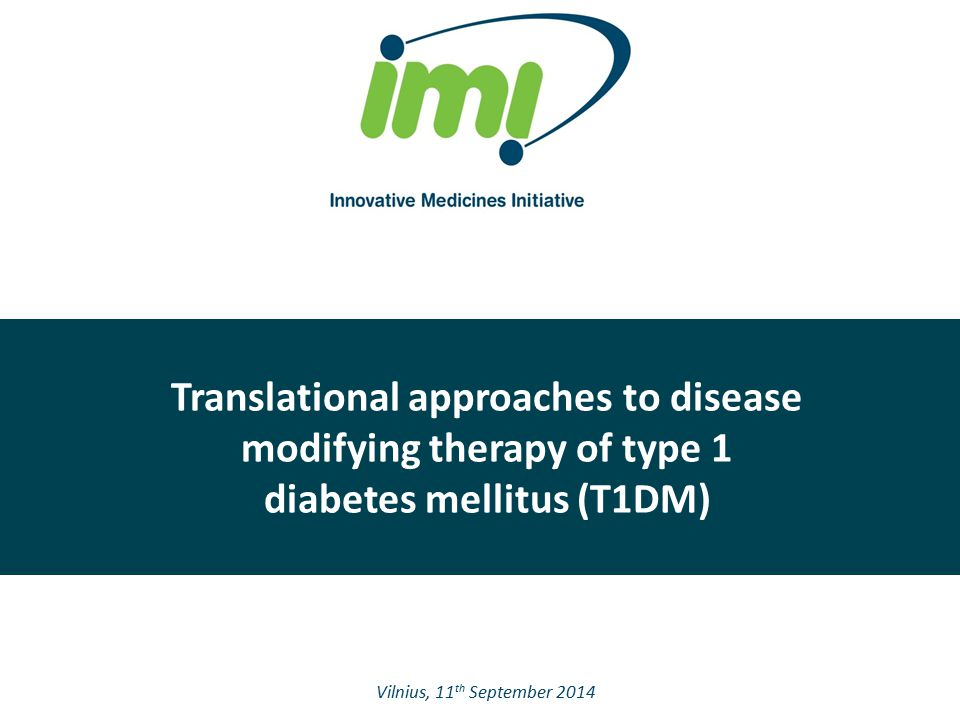 Translational approaches to disease modifying therapy of type 1