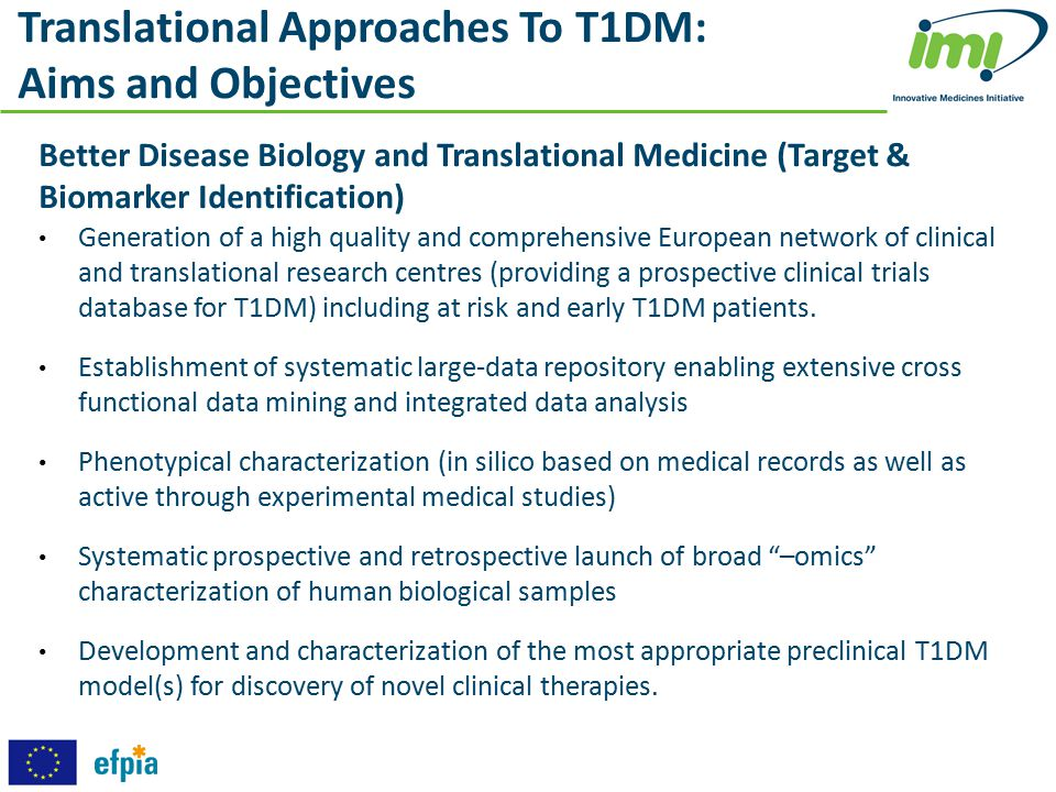 Translational Approaches To T1DM: Aims and Objectives