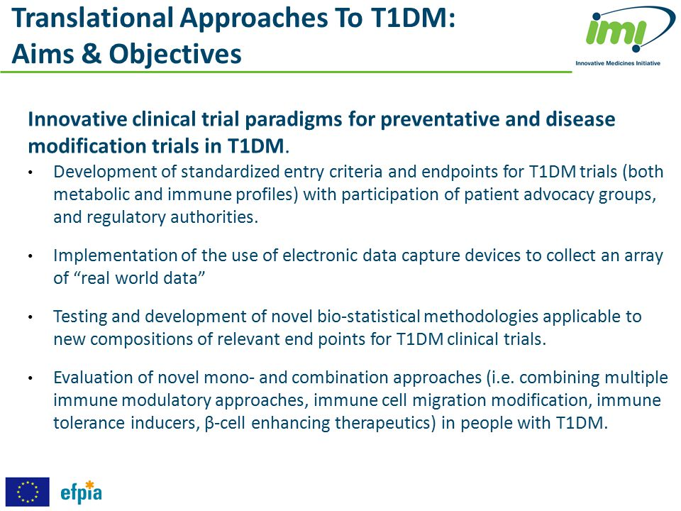 Translational Approaches To T1DM: Aims & Objectives