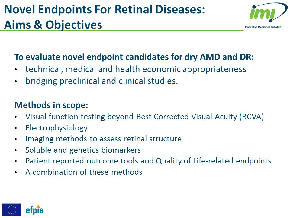 Novel Endpoints For Retinal Diseases: Aims & Objectives