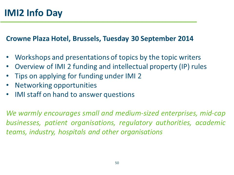 IMI2 Info Day Crowne Plaza Hotel, Brussels, Tuesday 30 September 2014