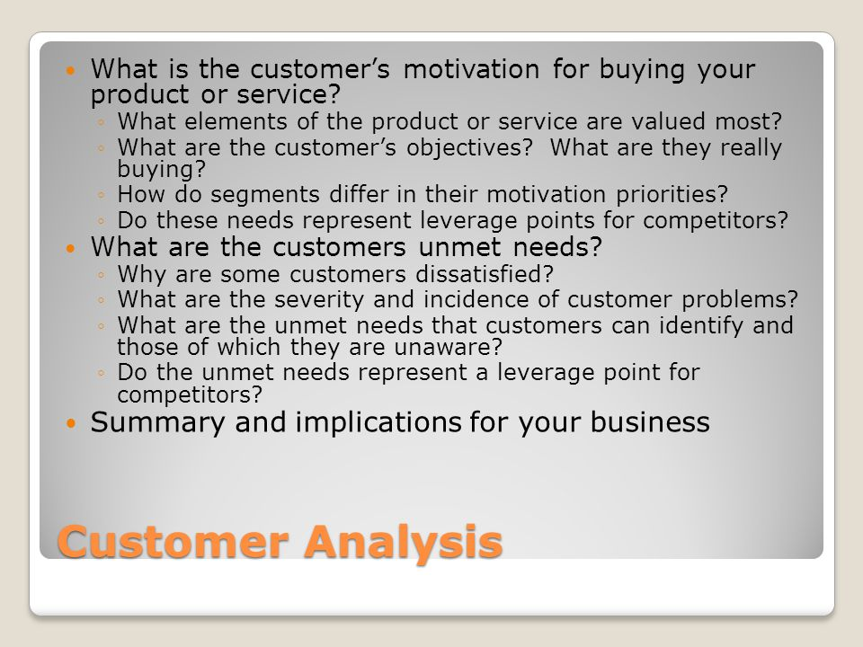 Customer Analysis Summary and implications for your business