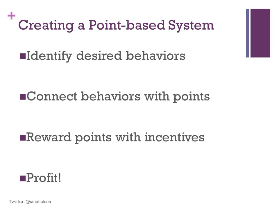 Creating a Point-based System