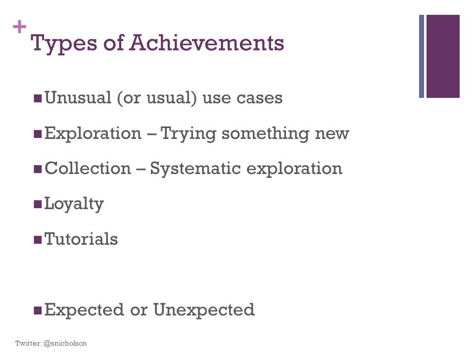Types of Achievements Unusual (or usual) use cases