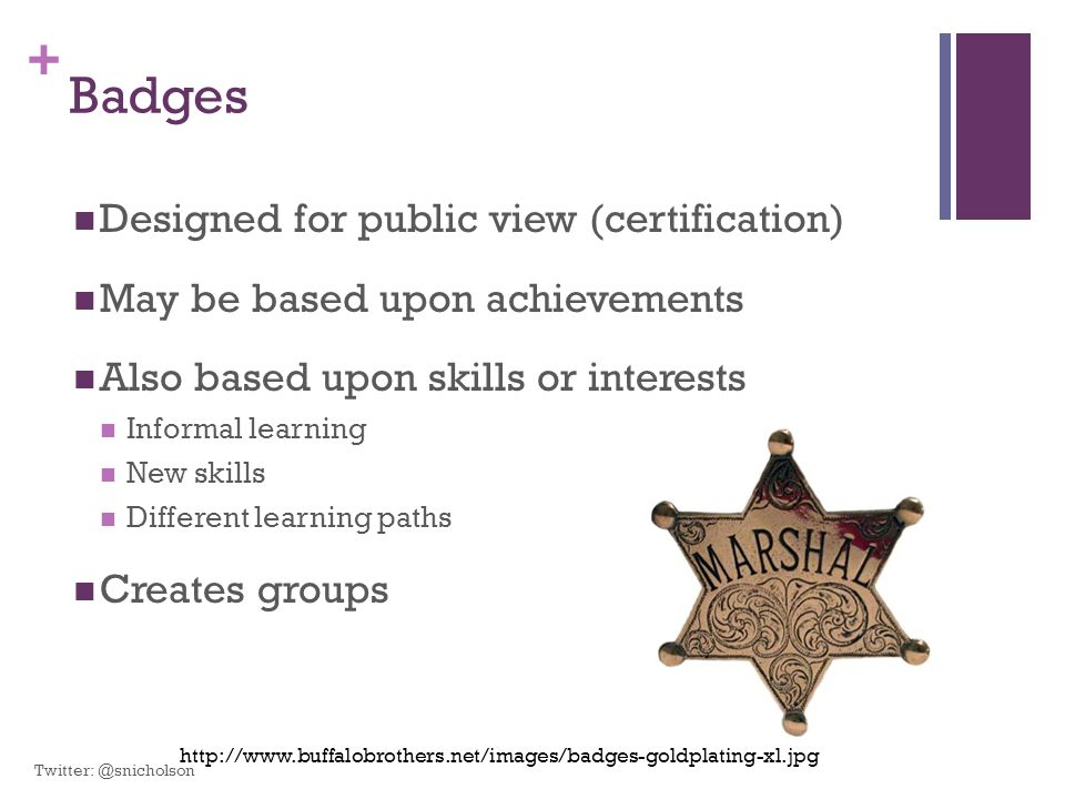 Badges Designed for public view (certification)