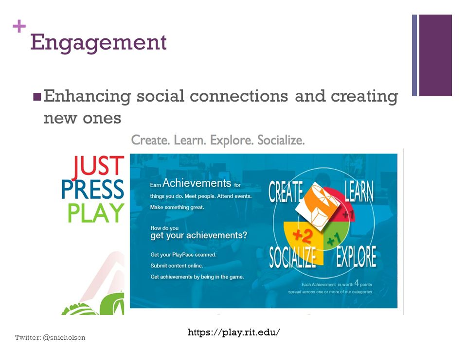 Engagement Enhancing social connections and creating new ones