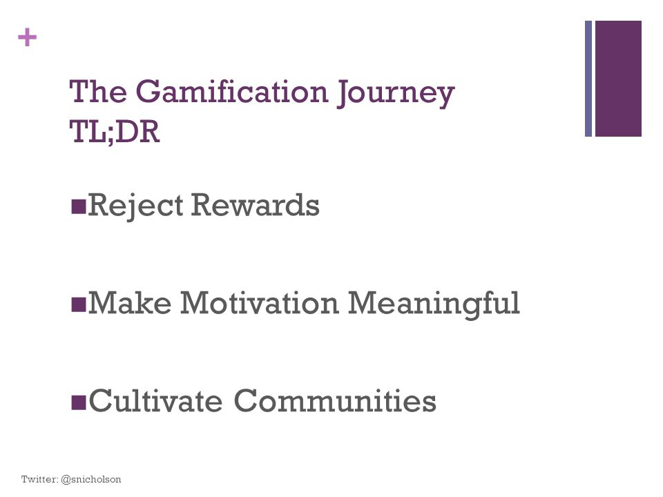 The Gamification Journey TL;DR