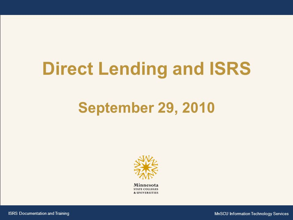 Direct Lending and ISRS September 29, 2010