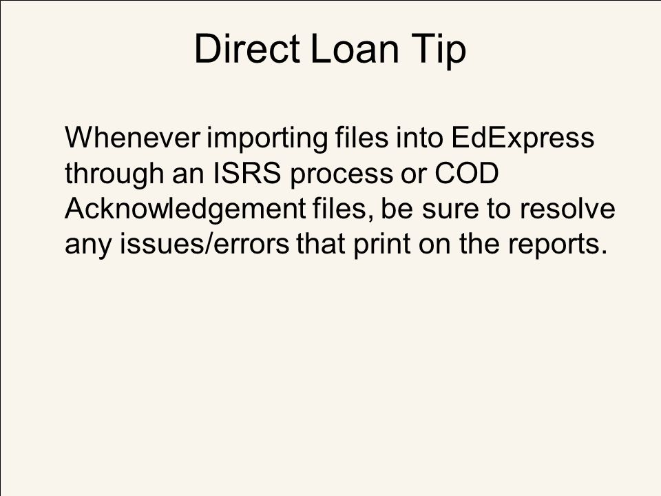 Direct Loan Tip