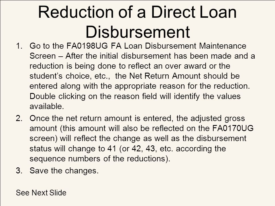 Reduction of a Direct Loan Disbursement