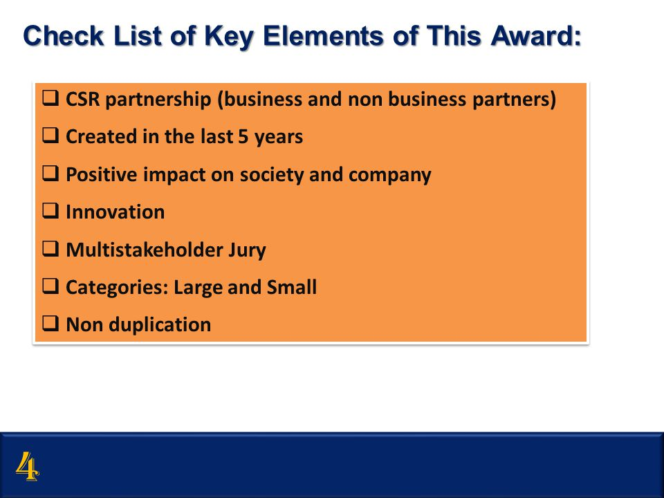 4 Check List of Key Elements of This Award:
