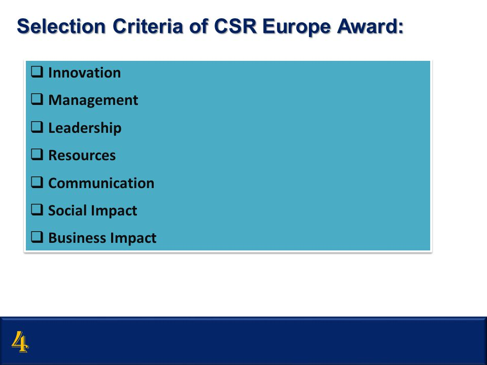 4 Selection Criteria of CSR Europe Award: Innovation Management