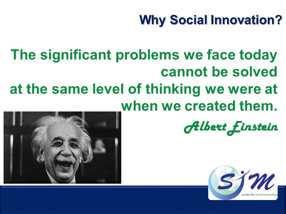 Why Social Innovation