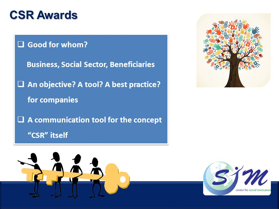 CSR Awards Good for whom Business, Social Sector, Beneficiaries
