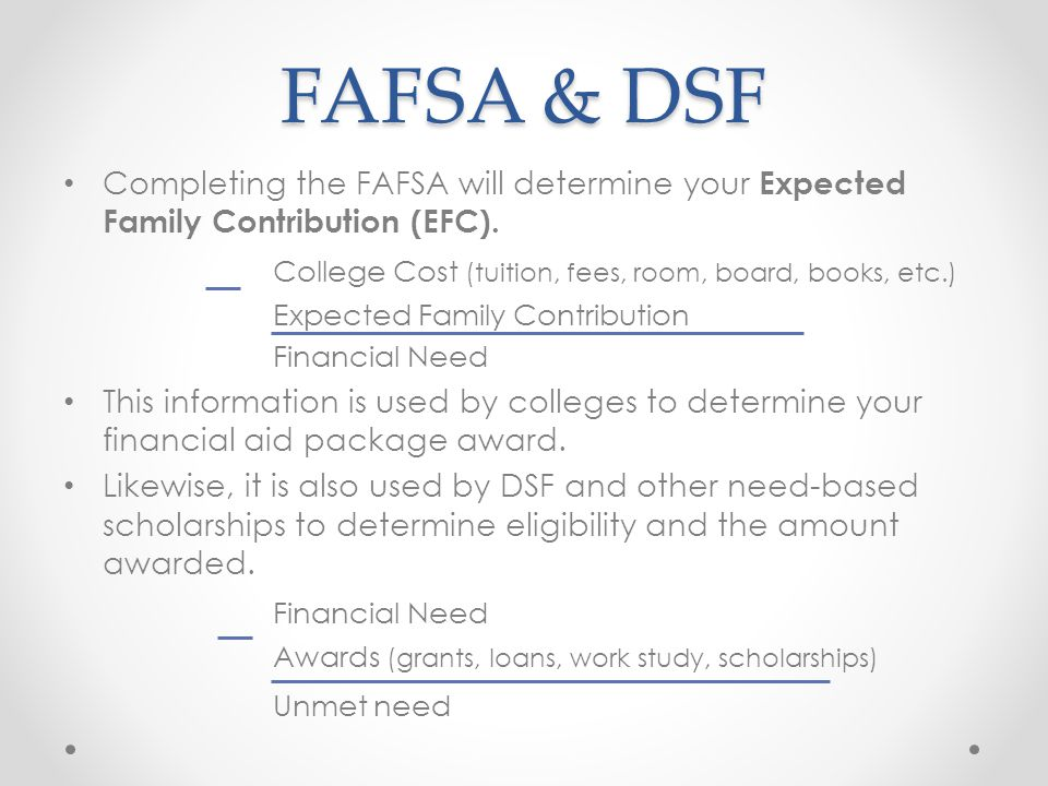 FAFSA & DSF College Cost (tuition, fees, room, board, books, etc.)