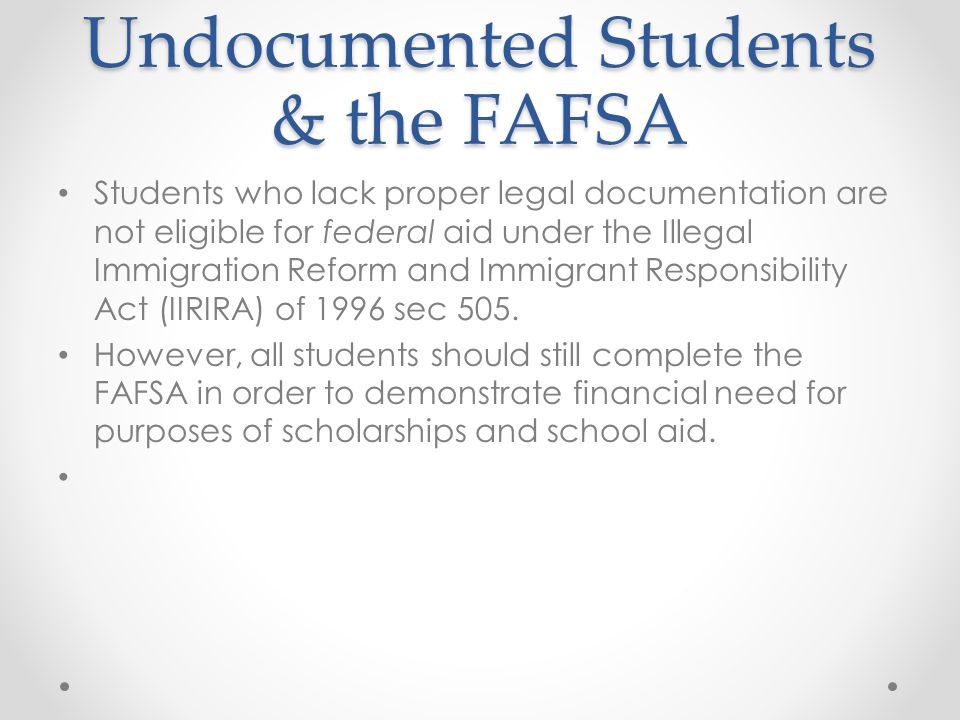 Undocumented Students & the FAFSA