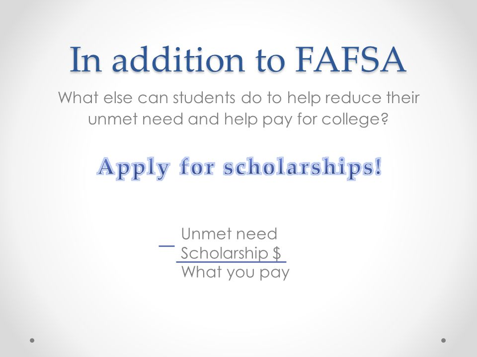 Apply for scholarships!