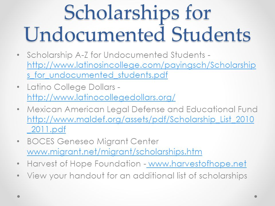 Scholarships for Undocumented Students