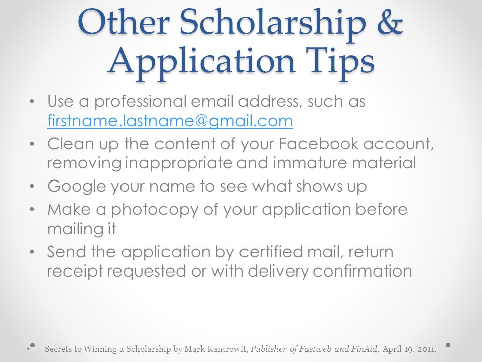 Other Scholarship & Application Tips