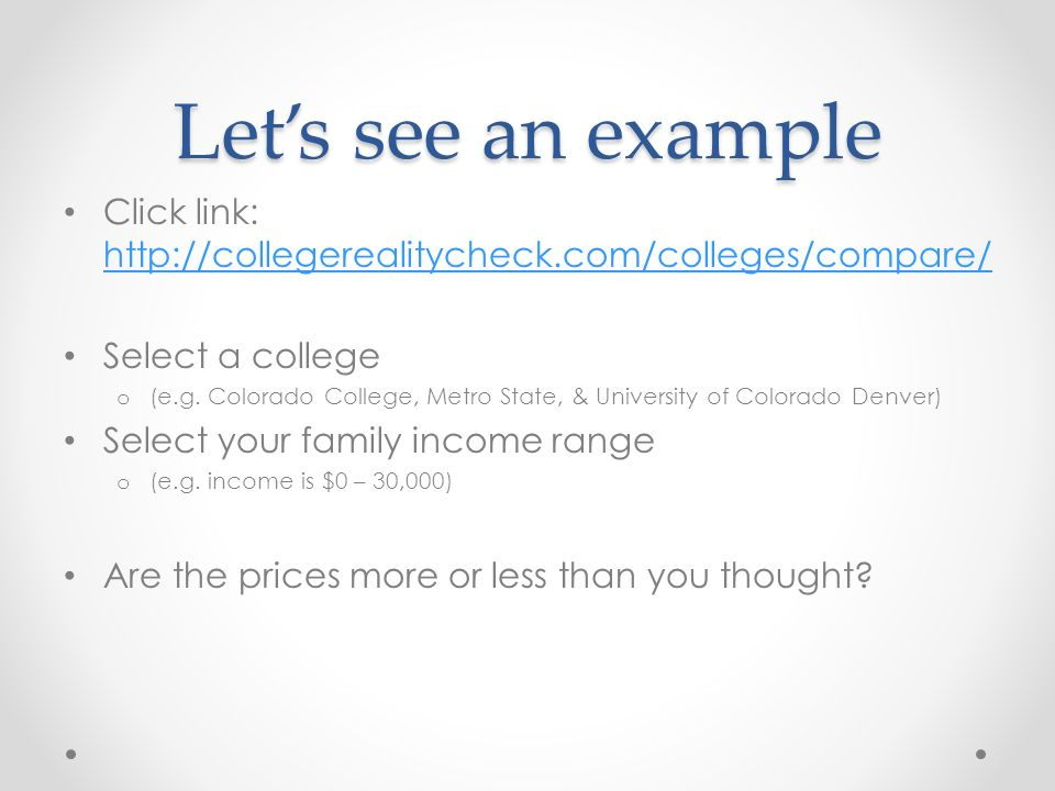 Let's see an example Click link: http://collegerealitycheck.com/colleges/compare/ Select a college.