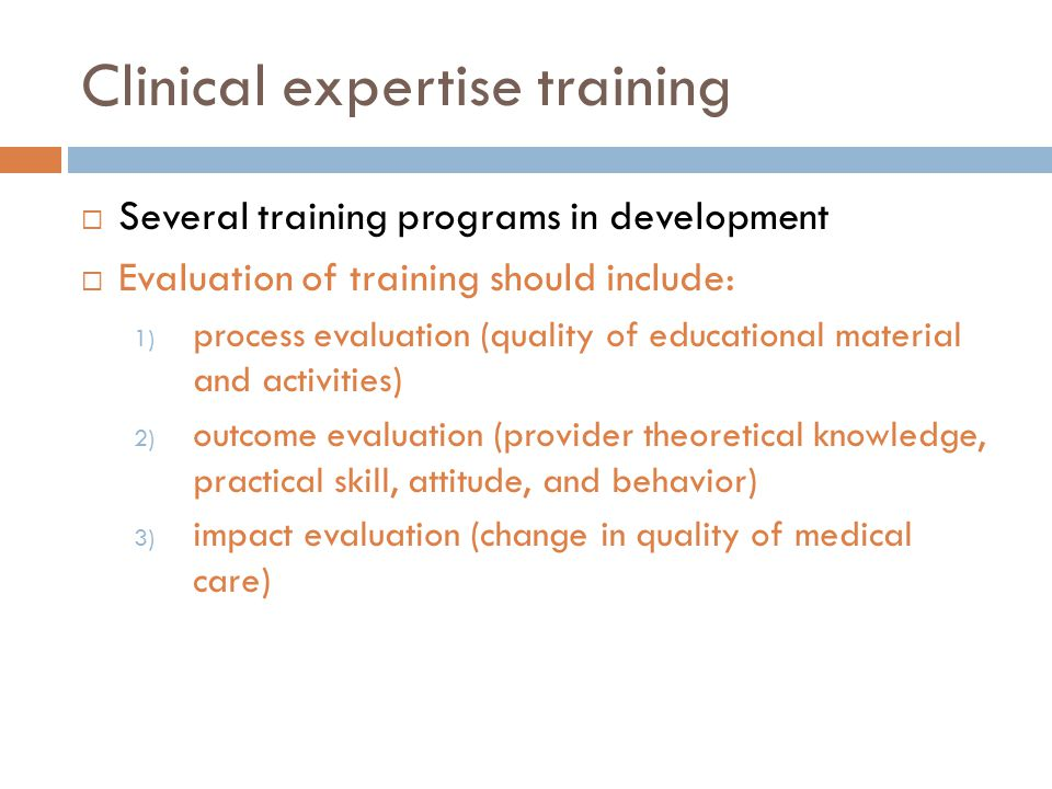 Clinical expertise training