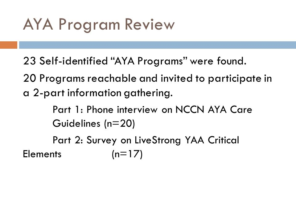 AYA Program Review 23 Self-identified AYA Programs were found.