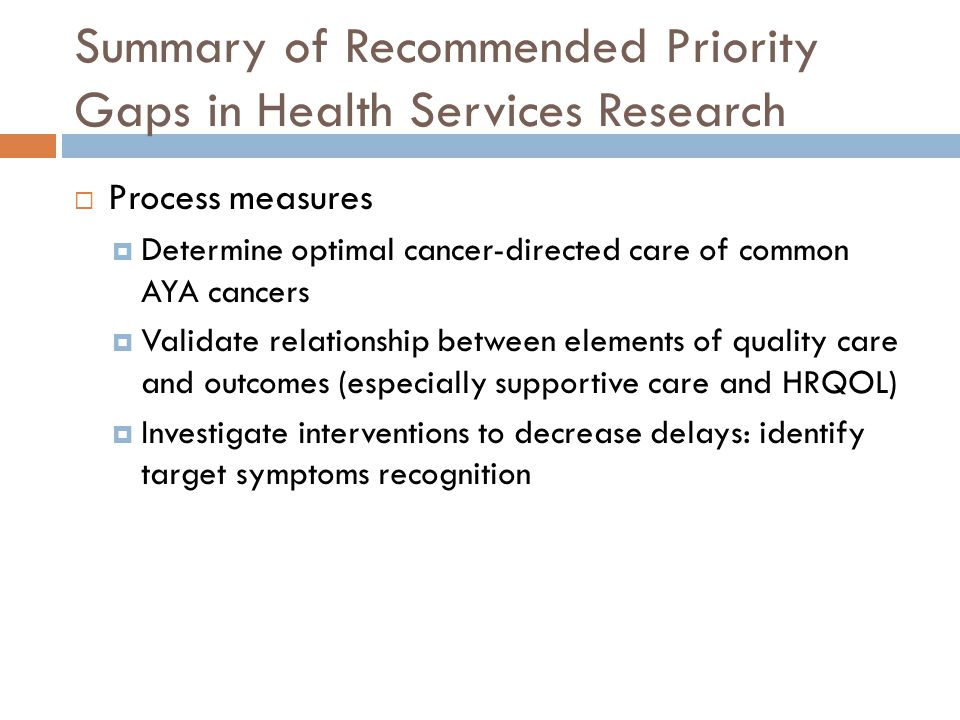 Summary of Recommended Priority Gaps in Health Services Research