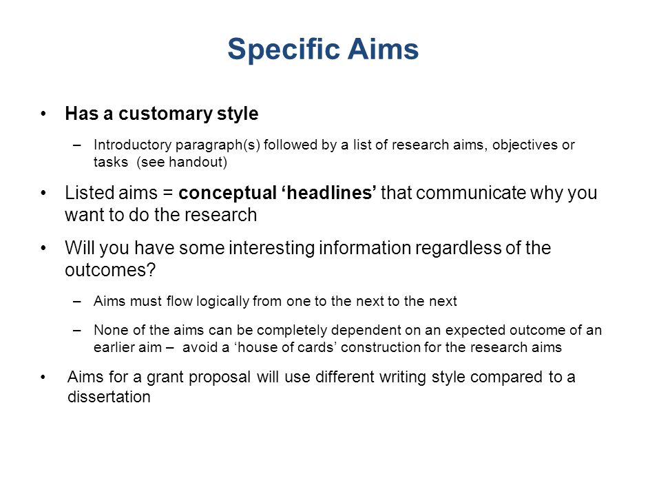 Specific Aims Has a customary style