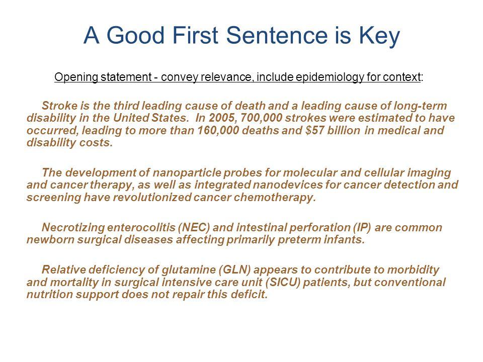 A Good First Sentence is Key