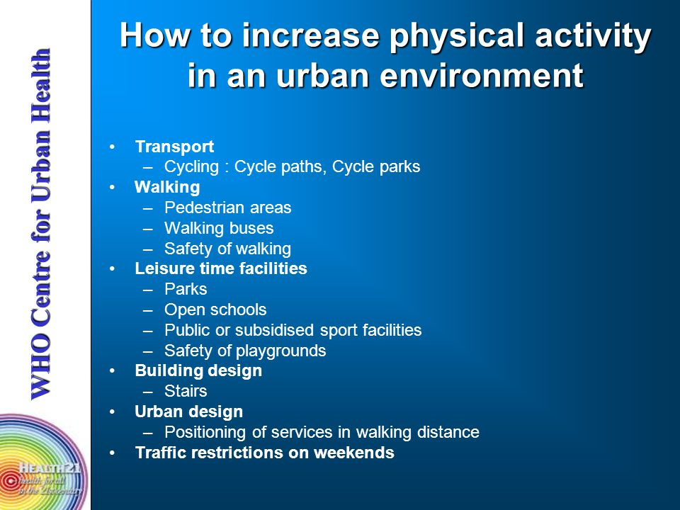 How to increase physical activity in an urban environment