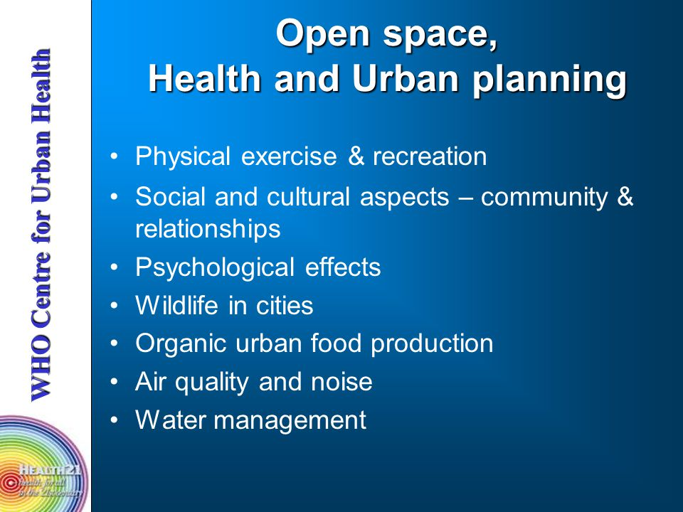 Open space, Health and Urban planning