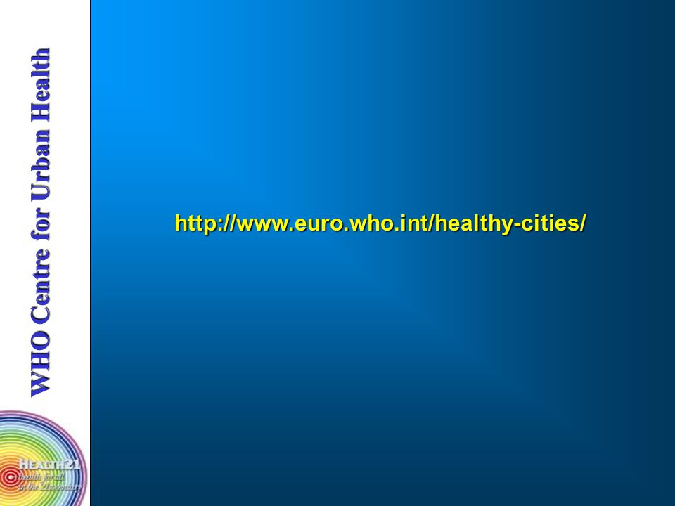http://www.euro.who.int/healthy-cities/