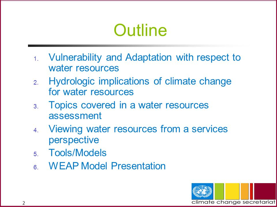 Outline Vulnerability and Adaptation with respect to water resources