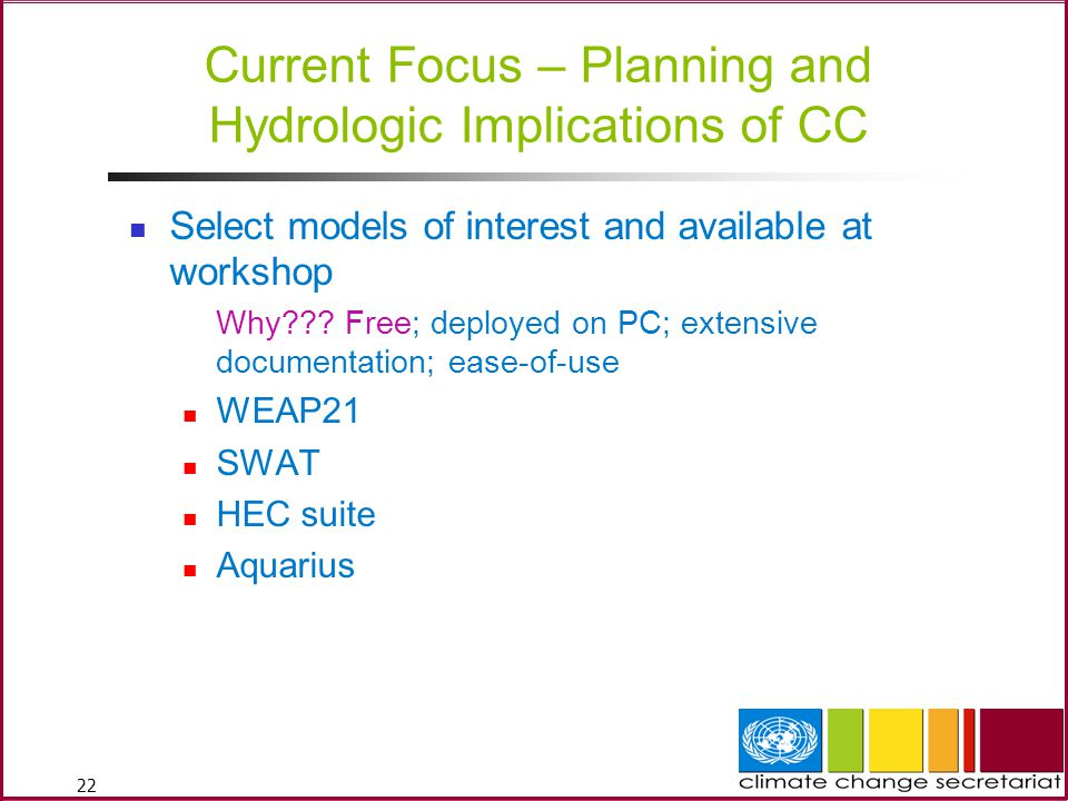 Current Focus – Planning and Hydrologic Implications of CC