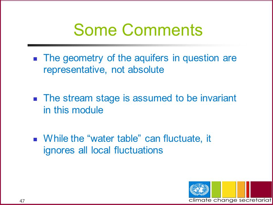 Some Comments The geometry of the aquifers in question are representative, not absolute. The stream stage is assumed to be invariant in this module.