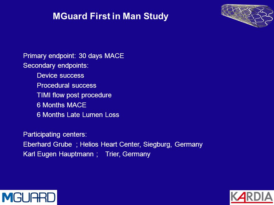 MGuard First in Man Study
