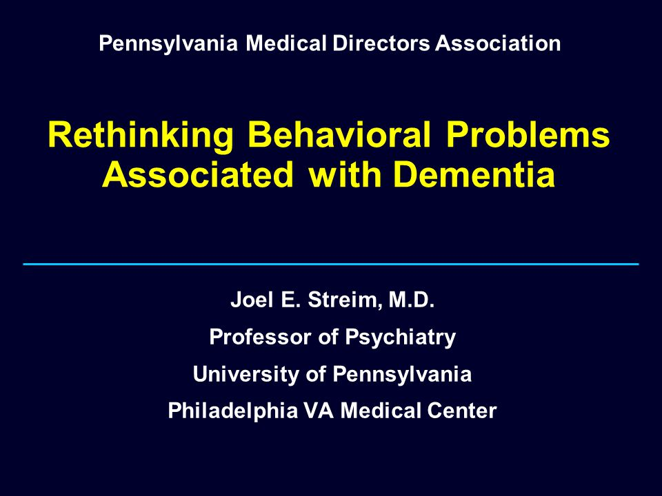 Rethinking Behavioral Problems Associated with Dementia