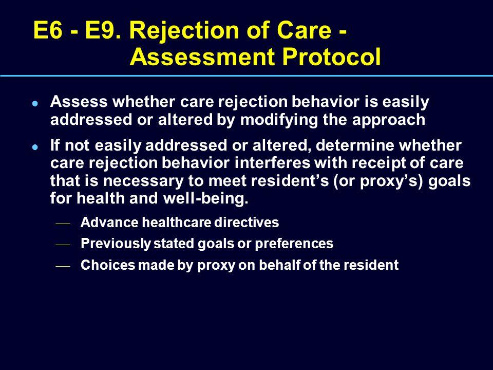 E6 - E9. Rejection of Care - Assessment Protocol