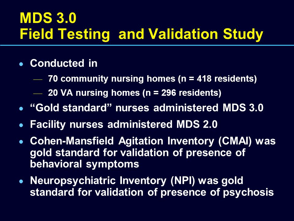 MDS 3.0 Field Testing and Validation Study