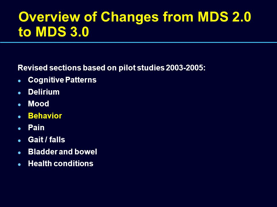 Overview of Changes from MDS 2.0 to MDS 3.0