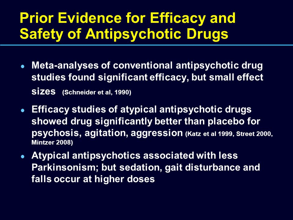 Prior Evidence for Efficacy and Safety of Antipsychotic Drugs