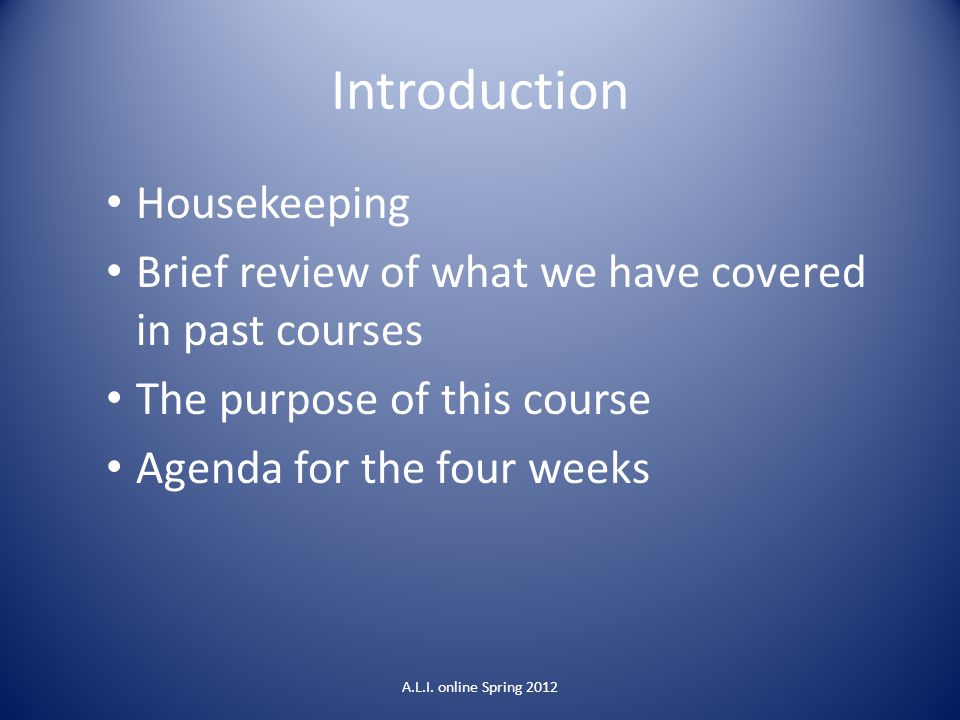 Introduction Housekeeping