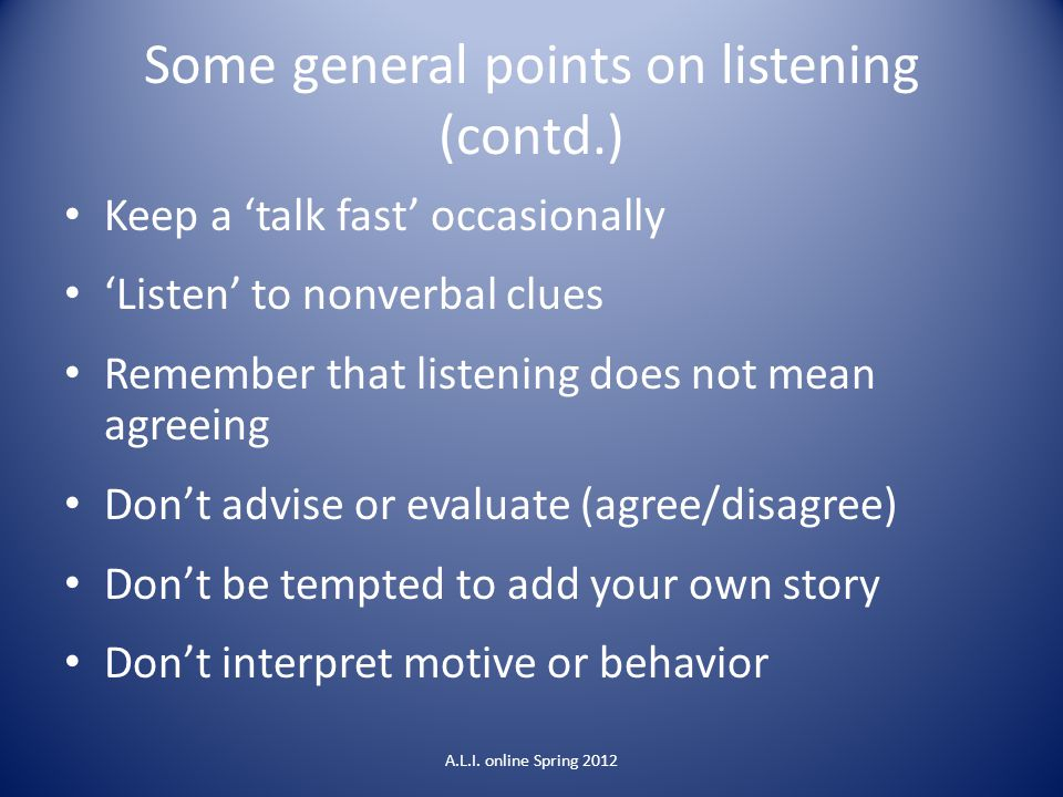Some general points on listening (contd.)