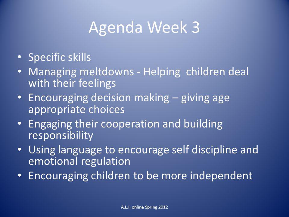 Agenda Week 3 Specific skills