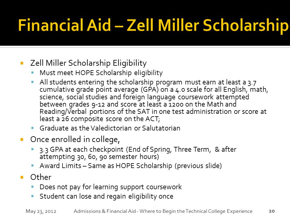 Financial Aid – Zell Miller Scholarship