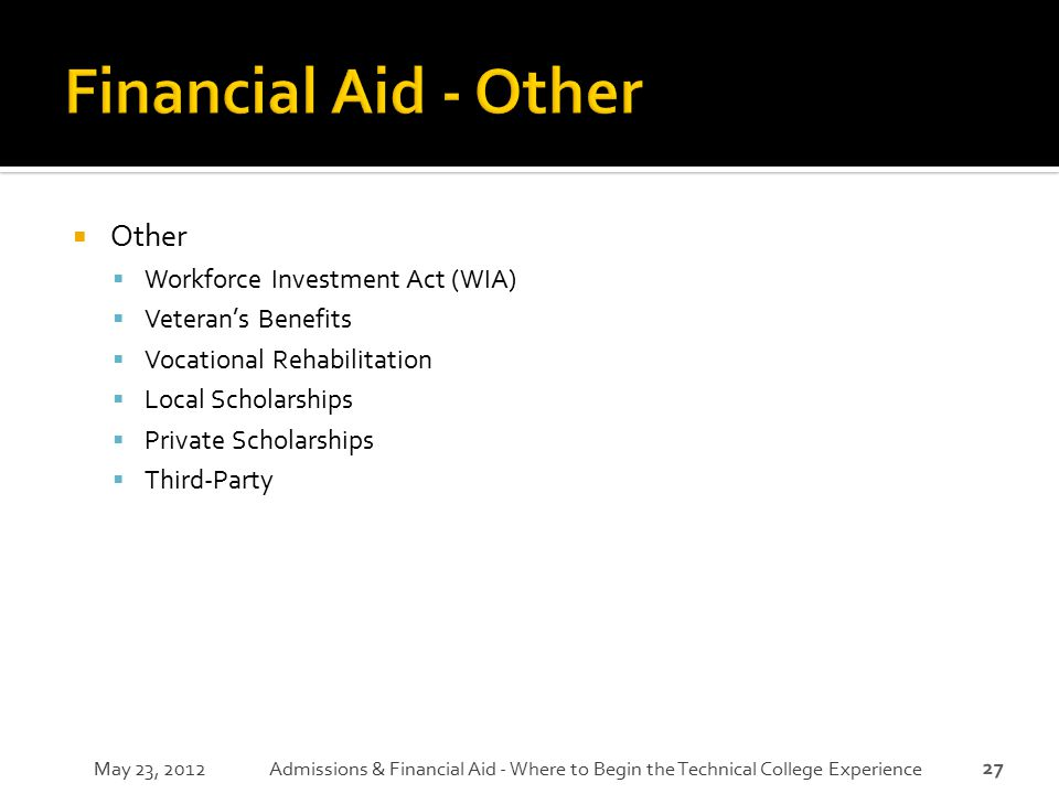 Financial Aid - Other Other Workforce Investment Act (WIA)