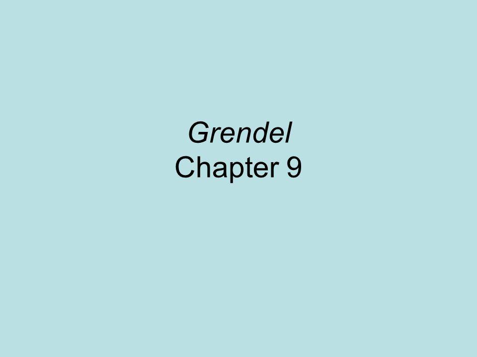 Grendel Chapter 9