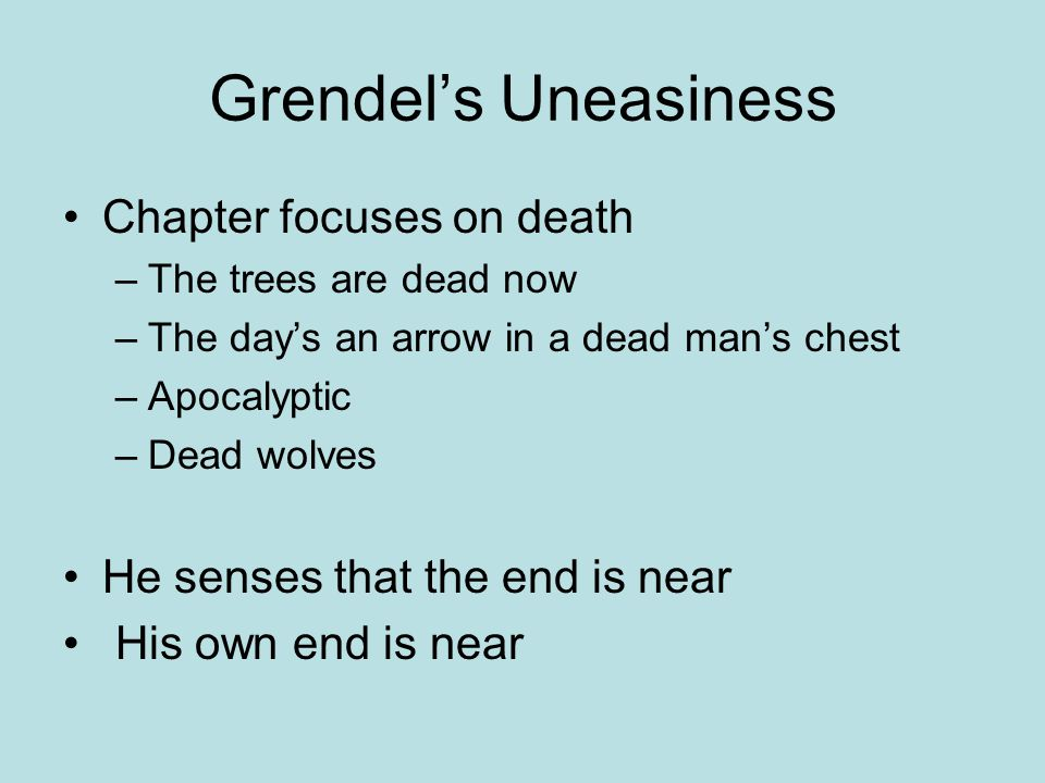Grendel's Uneasiness Chapter focuses on death