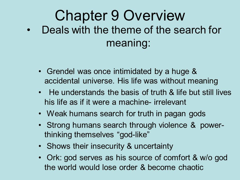 Deals with the theme of the search for meaning: